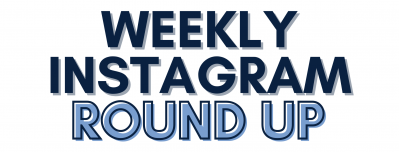 Weekly Instagram Round Up 8/1-8/7 2020