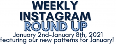 Instagram Round up 1/2/21-1/8/21