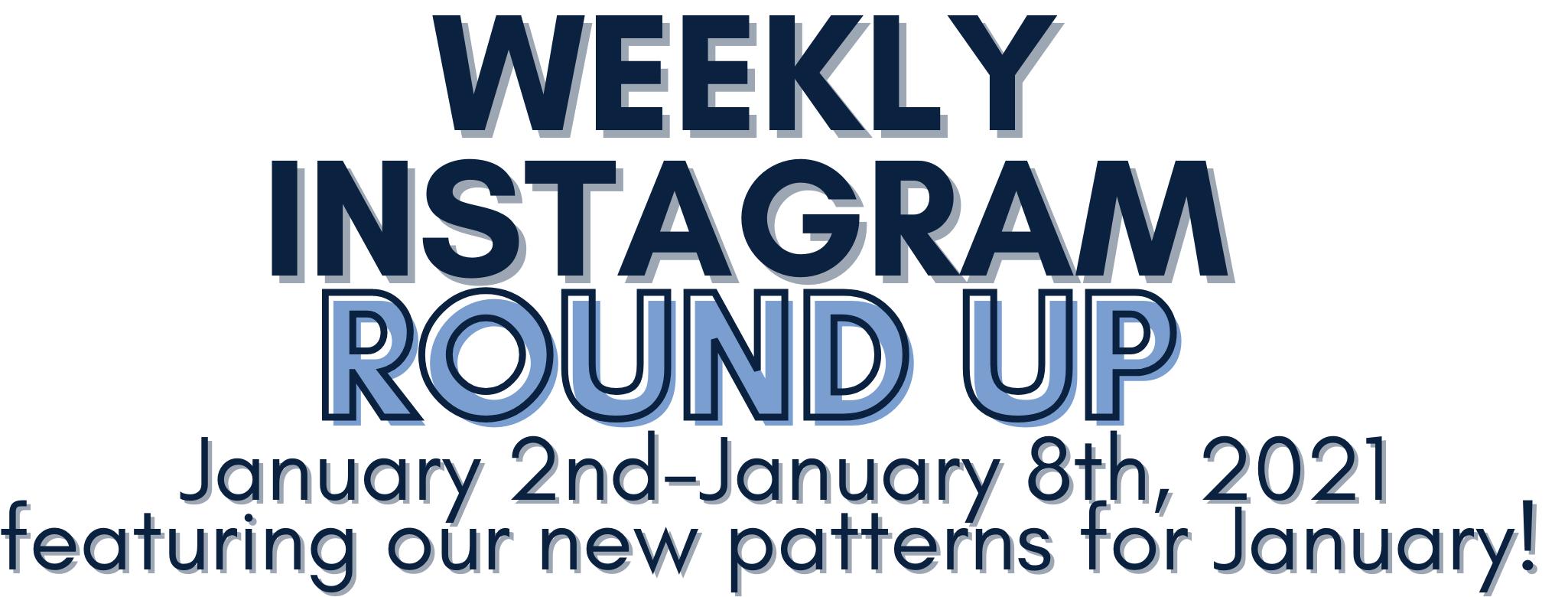 Instagram Round up 1/2/21-1/8/21